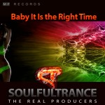 SoulfulTrance-The-real-Producers-Ted-Peters-Stanyos-Young--MF-Records-Baby-It-Is-the-Right-Time.-400