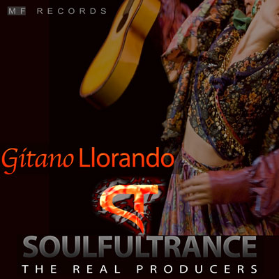 SoulfulTrance-The-real-Producers-Ted-Peters-Stanyos-Young--MF-Records-Gitano-Llorando-400
