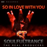 SoulfulTrance-The-real-Producers-Ted-Peters-Stanyos-Young--MF-Records-So-in-Love-With-You-400