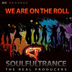 SoulfulTrance-The-real-Producers-Ted-Peters-Stanyos-Young--MF-Records-We-Are-On-The-Roll-400