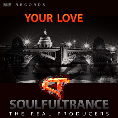 SoulfulTrance-The-real-Producers-Ted-Peters-Stanyos-Young--MF-Records-Your-Love-400