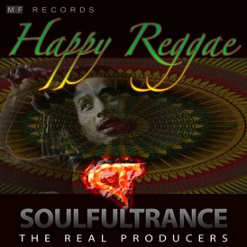 SoulfulTrance-the-Real-Producers-Ted-Peters-Stanyos-Young--MF-Records-Happy-Reggae-400